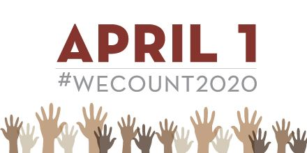 We Count - April 1 - Census 2020